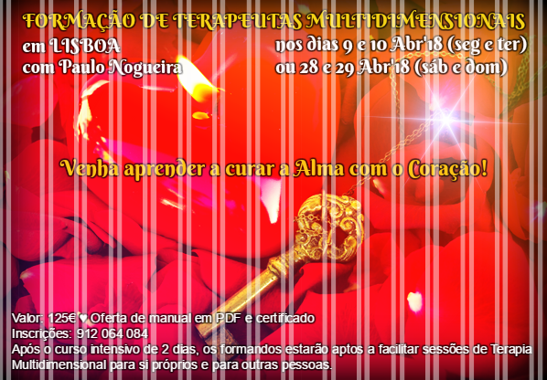 CURSO de TERAPIA MULTIDIMENSIONAL em LISBOA em Abril de 2018 com Paulo Nogueira
