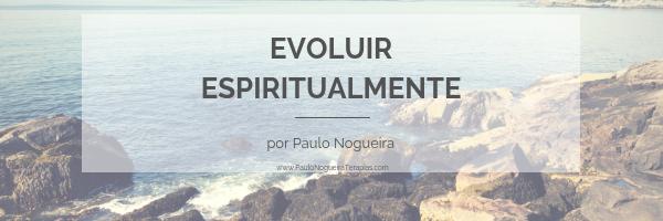 Evoluir espiritualmente