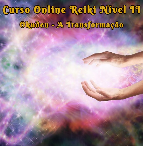 Curso Online de Reiki Tradicional Nível II